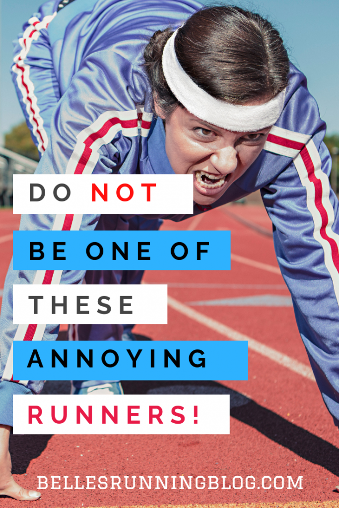 race etiquette | annoying runners
