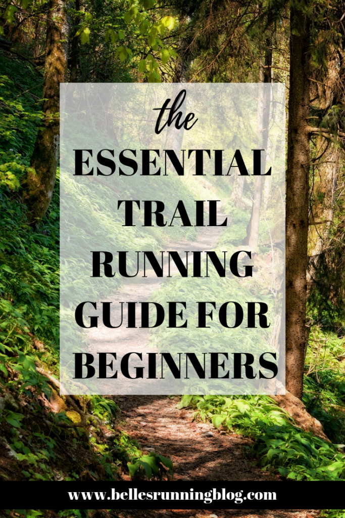 trail running tips for beginners | beginners guide to running trails