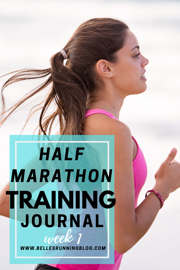 My Half Marathon Training Journal Week 1