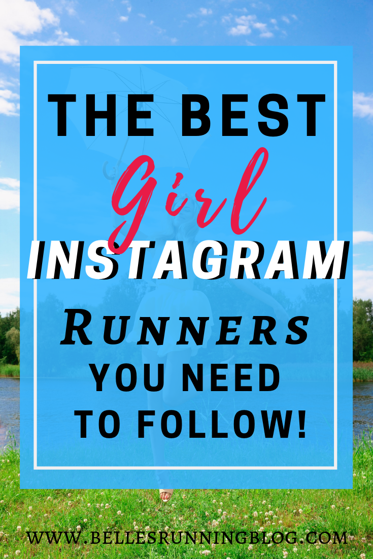 The best female instagram running accounts | Running motivation | www.bellesrunningblog.com