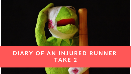 Diary of an Injured Runner Take 2