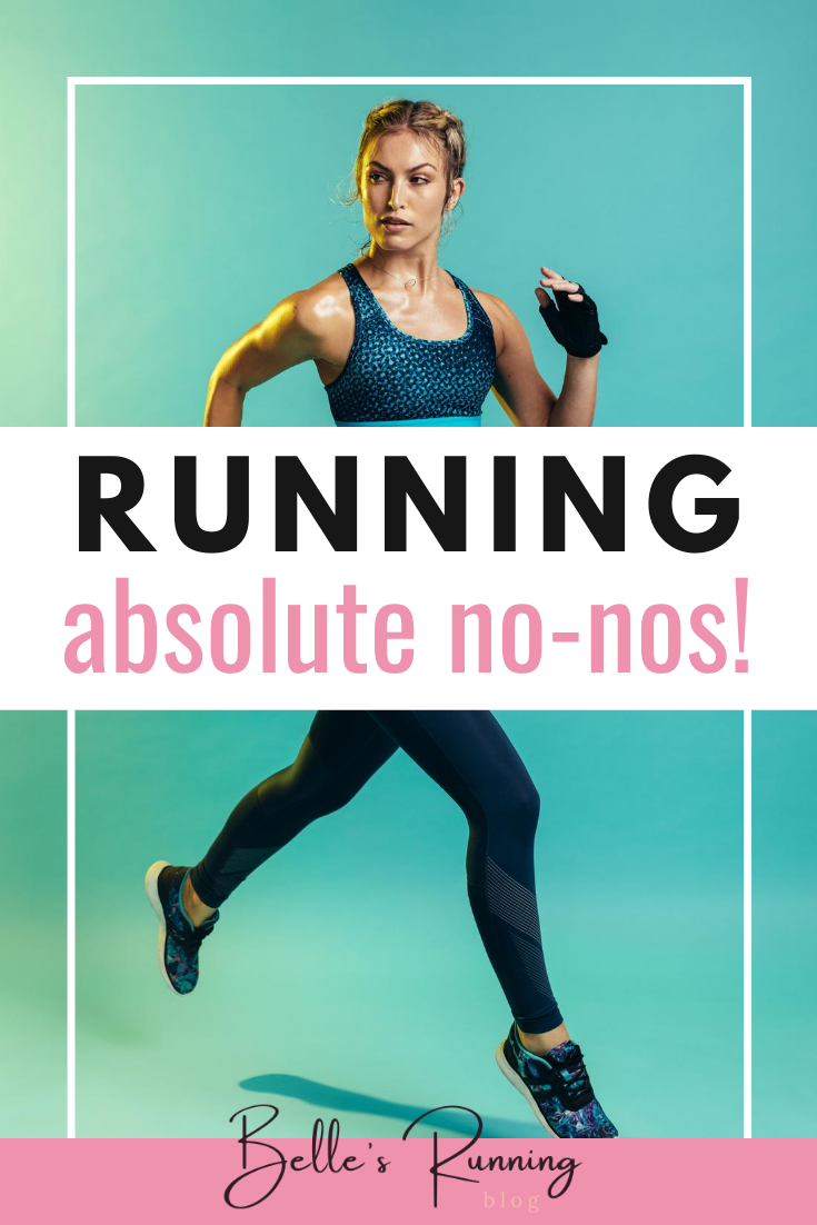 Don't fall into these running no nos traps and prevent yourself from becoming the best runner you can be. Become a better runner and improve your running techniques #runningtips #runner #beginnersrunning